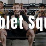 Goblet Squat – Een IJzersterke Oefening voor je Benen & Buikspieren