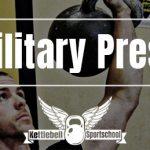 Kettlebell Military Press – Voor Gigantische Schouders